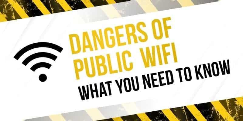 dangers of public wifi