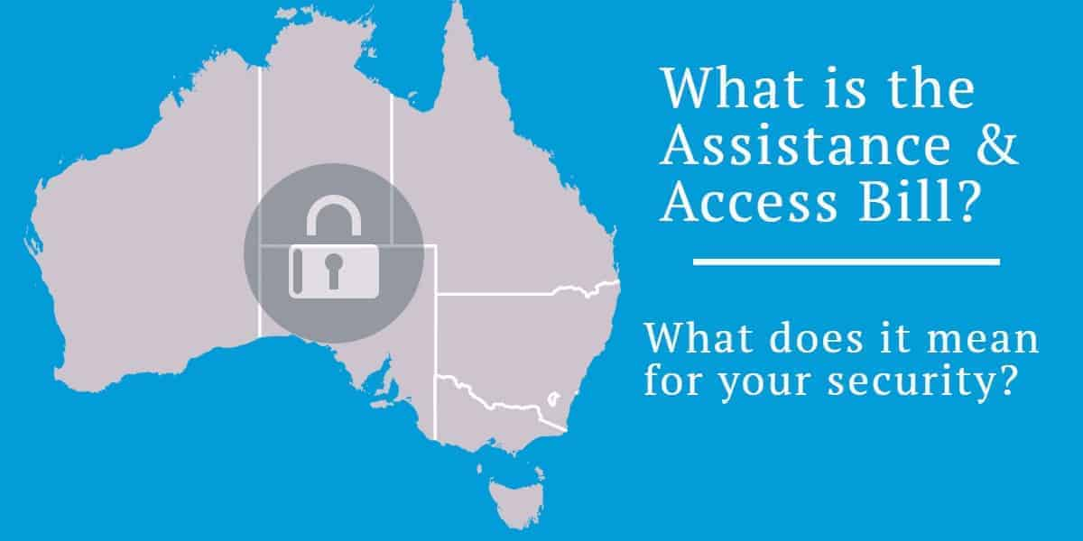 Why We Don't Support the Australian Assistance and Access Bill