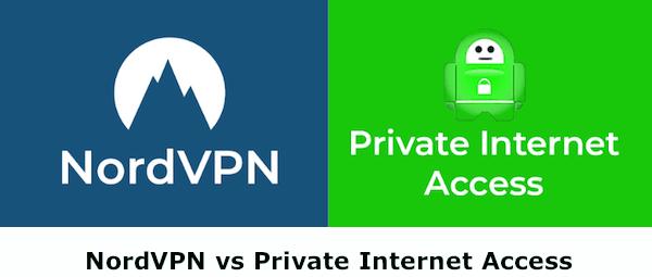 NordVPN vs Private Internet Access
